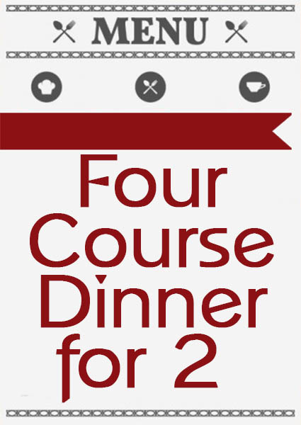 Menu Four Course Dinner For 2